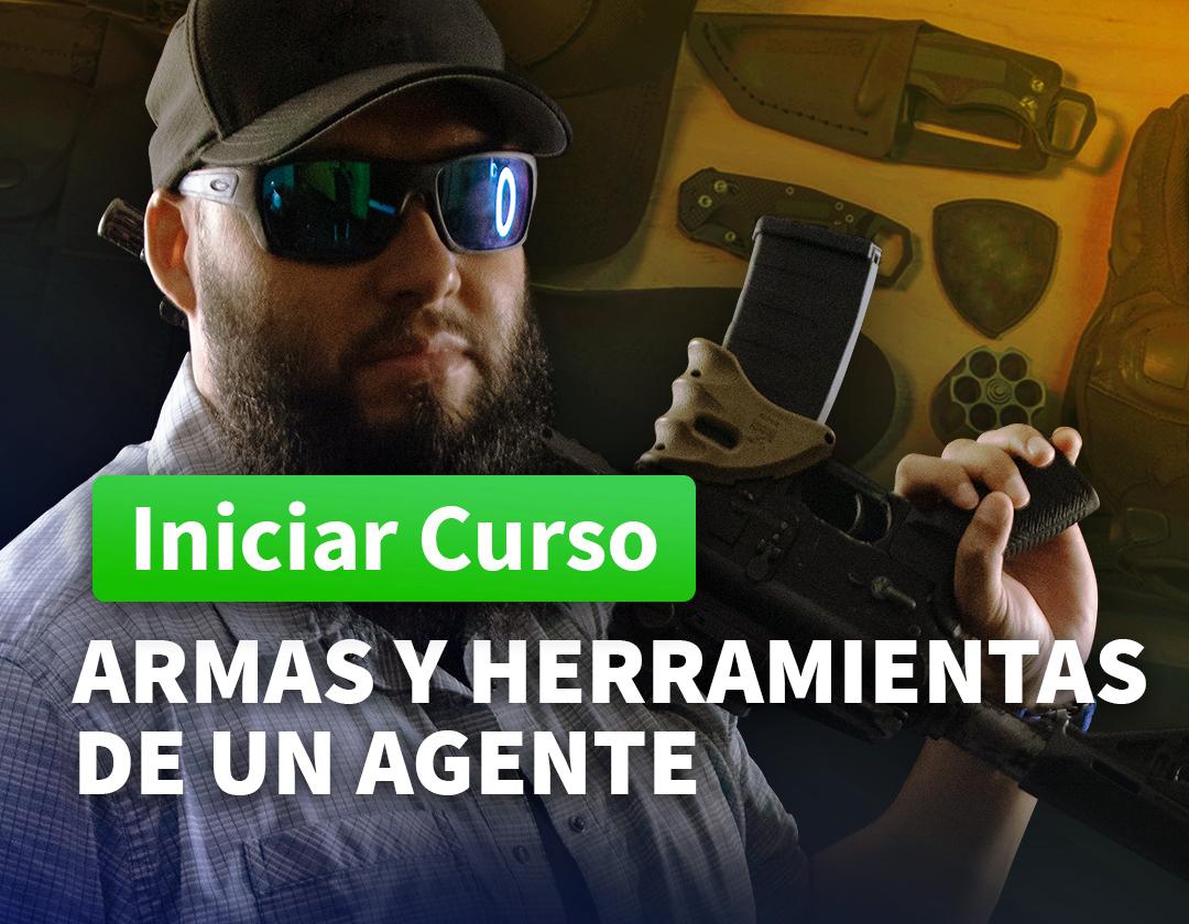 Armas y Herramientas De Un Agente