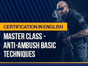 Master Class (ENG) – Anti-Ambush Basic Techniques