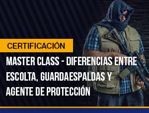 Diferencias entre Escolta, Guardaespaldas y Agente de Protección